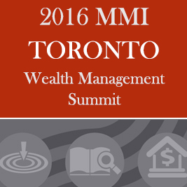 2016 MMI Toronto Wealth Management Summit